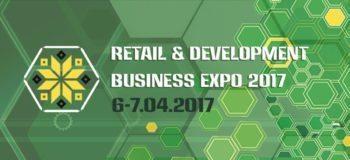 April 6-7, 2017, Kyiv: RETAIL&DEVELOPMENT BUSINESS EXPO 2017