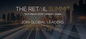 10-11 March 2020, Atlantis, The Palm, Dubai: The Retail Summit – 2020