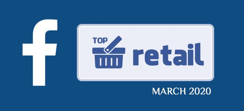 Топ-20 українських рітейлерів і ТРЦ у Facebook у березні 2020