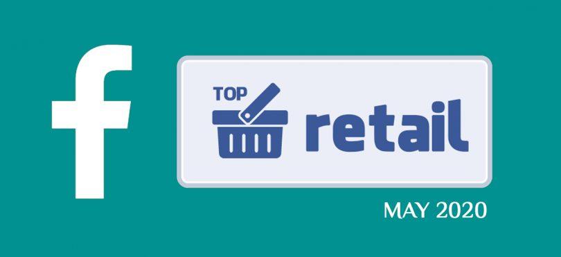 Топ-20 українських рітейлерів і ТРЦ у Facebook у травні 2020 року