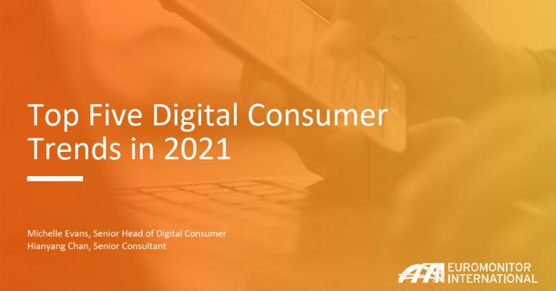 Дослідження Euromonitor International: топ-5 цифрових споживчих тенденцій в 2021 році
