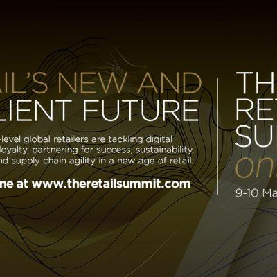 9-10 March 2021 – The Retail Summit Online